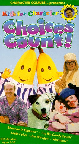 Kids for Character:Choices Count [VHS]