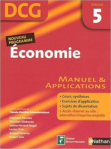 Lire en ligne Economie Epreuve 5 - DCG - Manuel et applications pdf epub