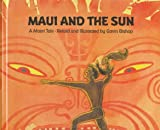 Maui and the Sun, Gavin Bishop, 1558585788