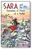 Sara and the Foreverness of Friends of a Feather
