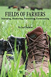 Fields of Farmers: Interning, Mentoring, Partnering, Germinating