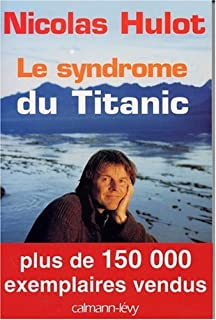 Le syndrome du Titanic : [1]