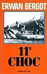 11e Choc par Bergot