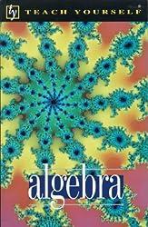 Algebra (Teach Yourself)