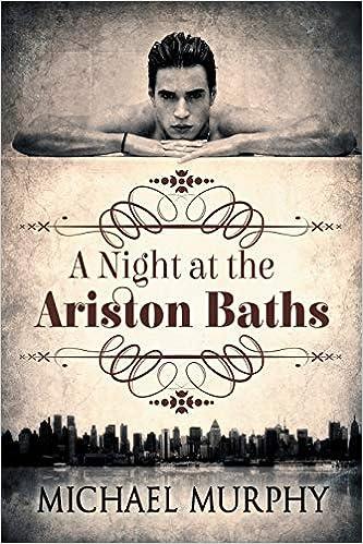 Una noche en los baños de Ariston de Michael Murphy