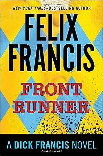 Image result for front runner felix francis