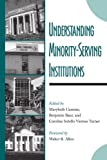 img - for Understanding Minority-Serving Institutions book / textbook / text book