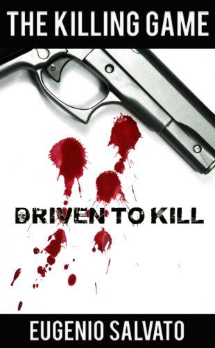 Driven to Kill (The Killing Game Book 1)