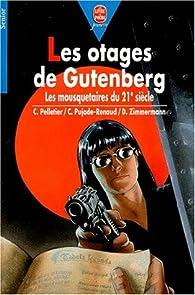 Les otages de Gutenberg par Chantal Pelletier