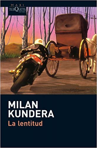 Amazon.com: La lentitud (Spanish Edition) (9788483835869): Milan Kundera: Books
