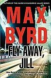 Fly Away, Jill, Max Byrd, 1618580280