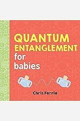Quantum Entanglement for Babies (Baby University) Kindle Edition