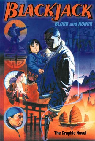 Blackjack: Blood and Honor, The Graphic Novel