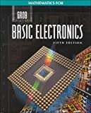 Mathematics for Grob Basic Electronics, Grob, Bernard, 0028022548