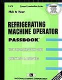 Refrigerating Machine Operator, Jack Rudman, 0837306701