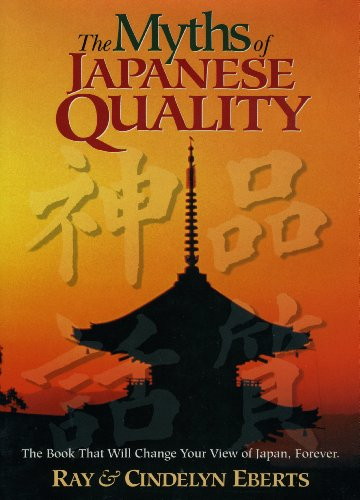 The Myths of Japanese Quality