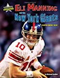 Eli Manning and the New York Giants, Michael Sandler, 1617725781
