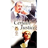 Certain Justice: Masterpiece Theatre