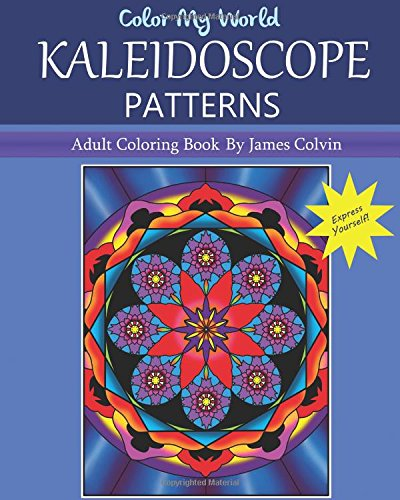 Amazon Color My World Kaleidoscope Patterns Adult Coloring Beauteous Kaleidoscope Patterns