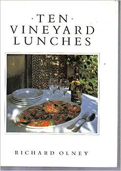 Ten Vineyard Lunches (The ten menus cookery series)