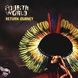 Return Journey (Remix Album) by Fourth World