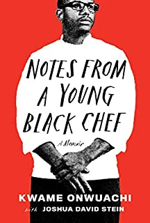 Book Cover: Notes from a Young Black Chef: A Memoir