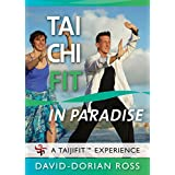 Tai Chi Fit IN PARADISE - ALL NEW 2018 with David-Dorian Ross (YMAA) Beginner Tai Chi on the beach DVD **New Bestseller**