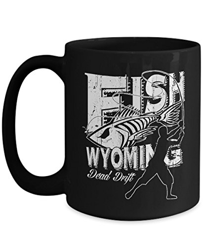 BEST QUALITY,Fish Wyoming, Funny Fishing Coffee Mug, Fishing Gifts, 11 & 15 Ounce Ceramic Coffee or Tea Mug By - Do Measure My Glasses For How I Face