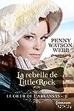 img - for La rebelle de Little Rock (Le coeur de l'Arkansas) (French Edition) book / textbook / text book