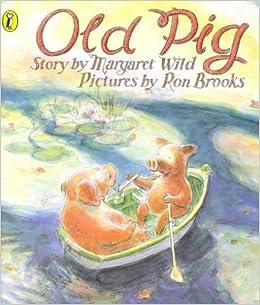 Old Pig (Picture Puffin S.): Amazon.es: Wild, Margaret ...