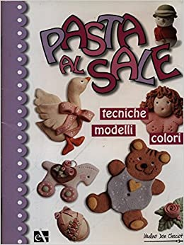 Pasta Di Sale 9788876110498 Amazoncom Books