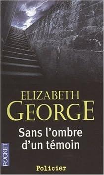 Sans l'ombre d'un témoin par George