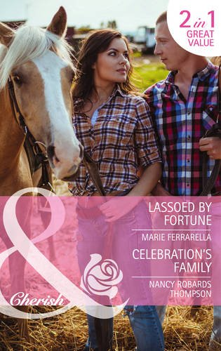 book cover of Lassoed by Fortune / Celebration\'s Family