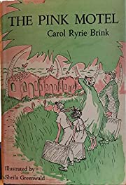 The Pink Motel de Carol Ryrie Brink