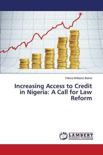 Increasing Access to Credit in Nigeria: A Call for Law Reform
