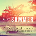 That Summer: A Water Tower Town Novel | Alison Perry