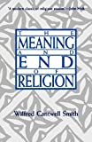 img - for The Meaning and End of Religion book / textbook / text book