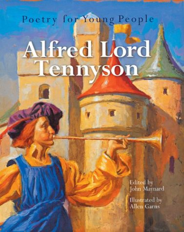 Poetry for Young People: Alfred, Lord Tennyson (Poetry For Young People) - Book  of the Poetry for Young People