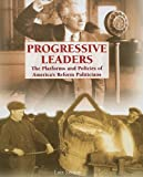 Progressive Leaders, Lois Sakany, 1404208550
