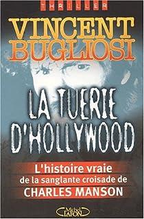 Charles Manson : La Tuerie d'hollywood par Bugliosi