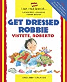 Get Dressed, Robbie, Lone Morton and Christopher Dillinger, 0764173421