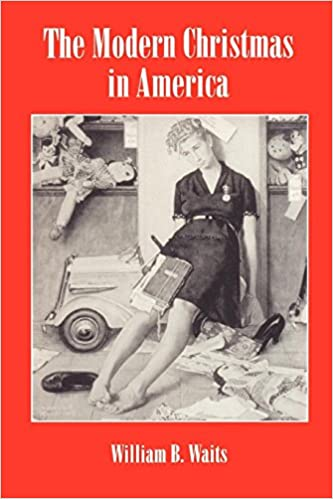 The Modern Christmas in America: A Cultural History of Gift