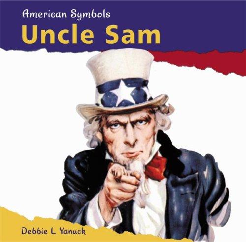 Uncle Sam American Symbols Debbie L Yanuck 9780736822954