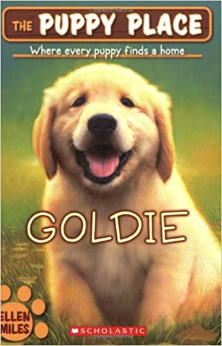 Amazoncom Goldie The Puppy Place 9780439793797 Ellen Miles Books