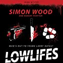 Lowlifes Audiobook by Simon Wood Narrated by Ed Hunter