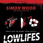 Lowlifes | Simon Wood