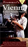 Frommer's Vienna and the Danube Valley, Darwin Porter and Danforth Prince, 0028627172