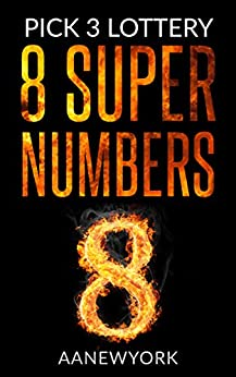 Pick 3 Lottery: 8 Super Numbers (Book-1): Magic Square 149 by [AANewYork]