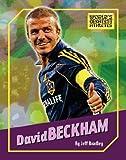 David Beckham (World s Greatest Athletes)