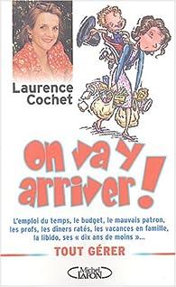 On va y arriver ! par Laurence Cochet